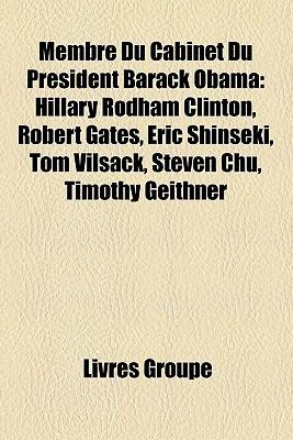 Membre Du Cabinet Du Pr Sident Barack Obama Livres Groupe
