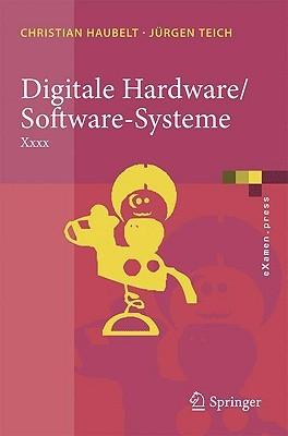 Digitale Hardware/Software Systeme: Spezifikation und Verifikation  by  Christian Haubelt