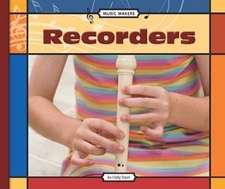 Recorders  by  Holly Saari