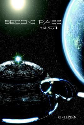 Second Pass: A SIL Novel Ken Ludden
