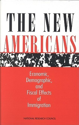 The New Americans: Economic, Demographic, and Fiscal Effects of Immigration James P. Smith