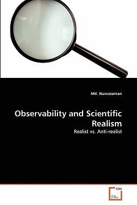 Observability and Scientific Realism Nuruzzaman