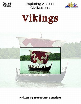 Vikings: Exploring Ancient Civilizations  by  Tracey Ann Schofield