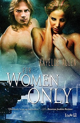 For Women Only Kayelle Allen