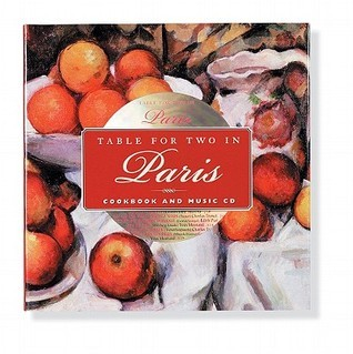 Table for Two in Paris [With CD of Classic French Songs]  by  Michael A. Kornfield