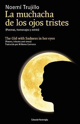 La Muchacha de Los Ojos Tristes Mariana Romo-Carmona
