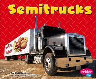 Semitrucks Matt Doeden