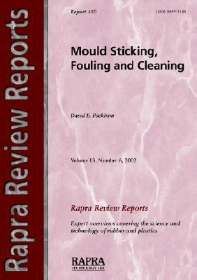 Mould Sticking, Fouling and Cleaning D. Packham