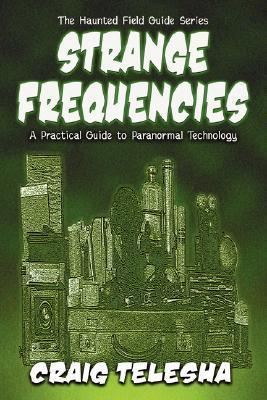Strange Frequencies  by  Craig Telesha