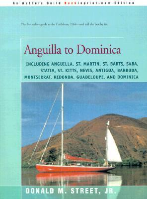 Anguilla to Dominica  by  Donald M. Street Jr.