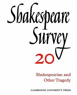 Shakespeare Survey 20 - Shakespearian And Other Tragedy, Vol. 20 Kenneth Muir