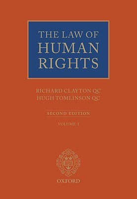 The Law of Human Rights, Volumes 1 & 2 Richard Clayton