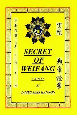 Secret of Weifang James Jess Hannon