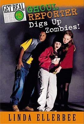 Get Real #5: Ghoul Reporter Digs Up Zombies! Linda Ellerbee
