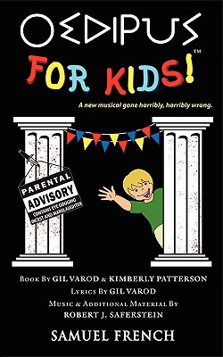 Oedipus for Kids  by  Gil Varod