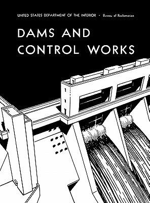 Dams and Control Works Bureau of Reclamation