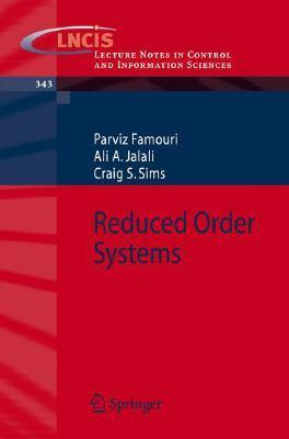 Reduced Order Systems Ali A. Jalali