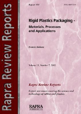 Rigid Plastics Packaging - Materials, Processes and Applications F. Hannay