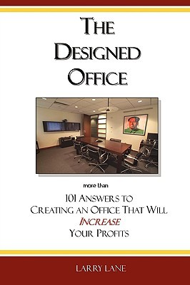 The Designed Office Larry Lane