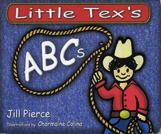 Little Texas ABCs  by  Jill Pierce