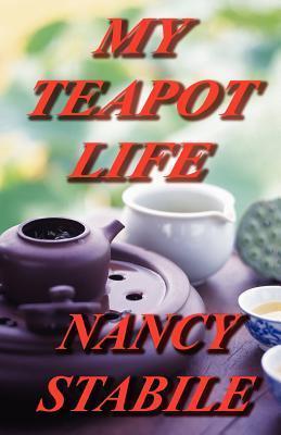 My Teapot Life Nancy Stabile