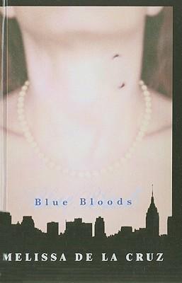 Blue Bloods Melissa de la Cruz