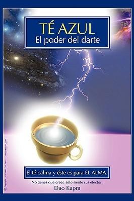 Te Azul: El Poder del Darte Dao Kapra