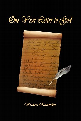 One-Year Letter to God Bernice Randolph