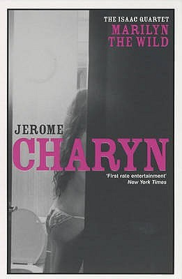 Marilyn The Wild (Isaac Sidel, #2) Jerome Charyn