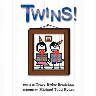 Twins!  by  Tracy R. Bradshaw