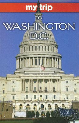 My Trip to Washington DC [With Postcard] Joann Polley