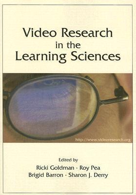 Video Research in the Learning Sciences Ricki Goldman