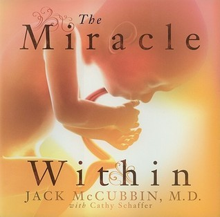 The Miracle Within Jack McCubbin