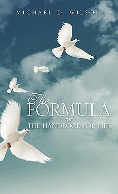 The Formula  by  Michael D. Wilson