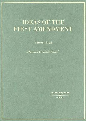 Ideas of the First Amendment  by  Vincent Biasi
