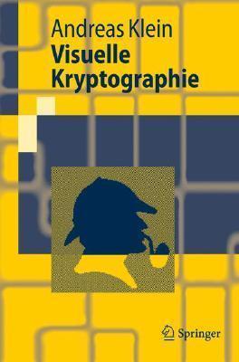 Visuelle Kryptographie Andreas Klein