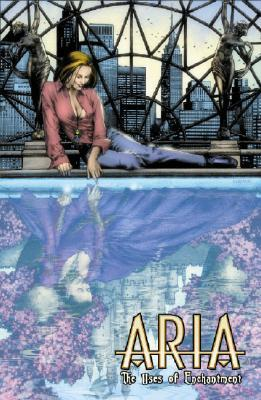 Aria Volume 3: The Uses Of Enchantment Brian Holguin