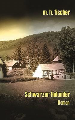 Schwarzer Holunder M. H. Fischer