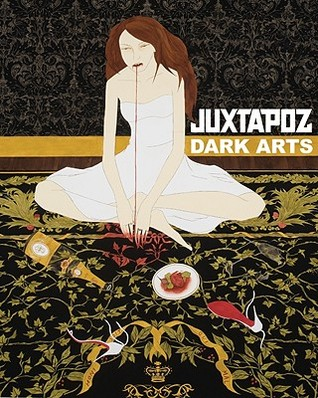 Juxtapoz Dark Arts  by  Evan Pricco