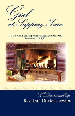 God at Supping Time  by  Jean Dibden-Lawton
