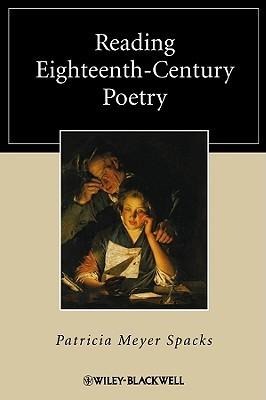 Reading Eighteenth-Century Poetry Patricia Meyer Spacks