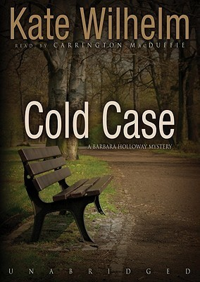 Cold Case (Barbara Holloway #11)  by  Kate Wilhelm