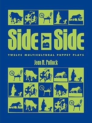 Side  by  Side: Twelve Multicultural Puppet Plays by Jean M. Pollock