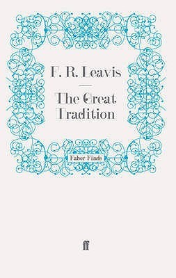 The Great Tradition F.R. Leavis
