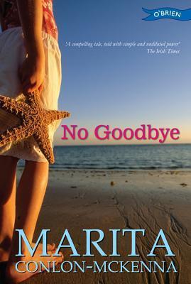 No Goodbye  by  Marita Conlon-McKenna