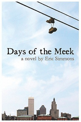 Days of the Meek  by  Eric Simmons