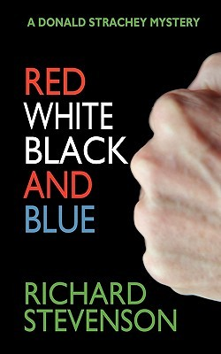 Red White Black and Blue (Donald Strachey, #12) Richard Stevenson