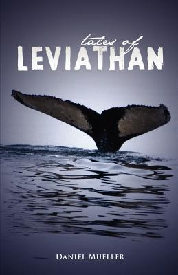 Tales of Leviathan  by  Daniel G. Mueller