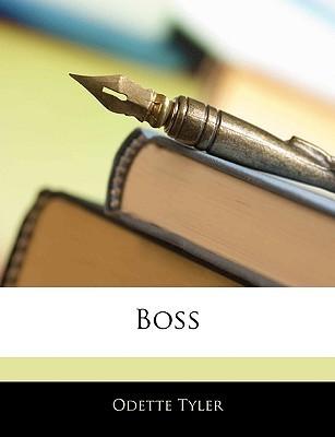 Boss  by  Odette Tyler