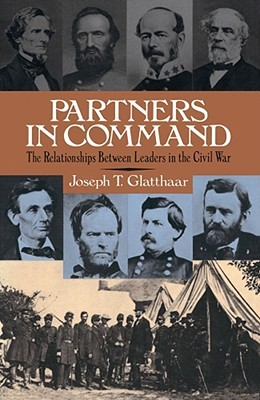 Partners In Command  by  Joseph T. Glatthaar